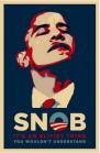 ObamaTheSnob
